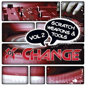 DJ X CHANGE - Scratch Weapons & Tools Vol 2 Scratch Sentence