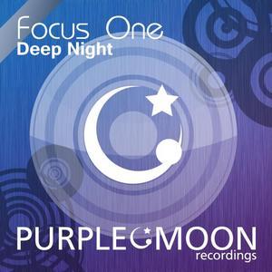 FOCUS ONE - Deep Night