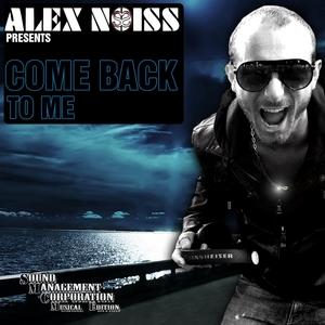 NOISS, Alex - Come Back To Me