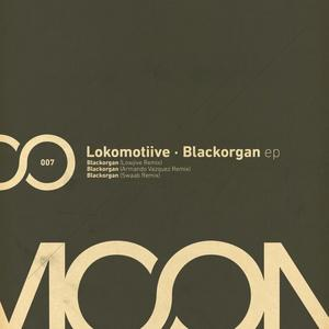 LOKOMOTIIVE - Blackorgan EP