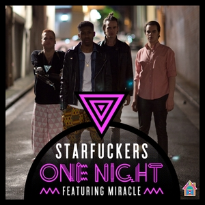 STARFUCKERS feat MIRACLE - One Night (remixes)