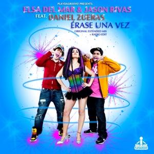 DEL MAR, Elsa/JASON RIVAS feat DANIEL ZUERAS - Erase Una Vez