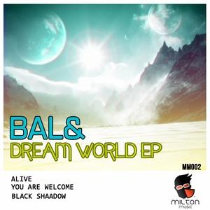 BAL& - Dream World
