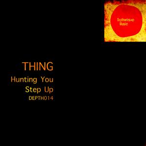 THING - Hunting You