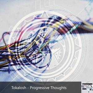 TOKALOSH - Progressive Thoughts