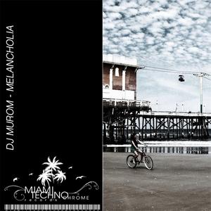 DJ MUROM - Melancholia