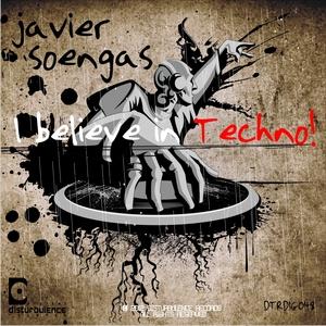 SOENGAS, Javier - I Believe In Techno