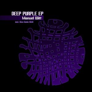 WITT, Manuel - Deep Purple EP
