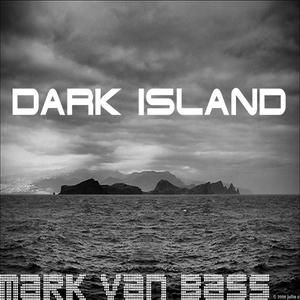 VAN BASS, Mark - Dark Island
