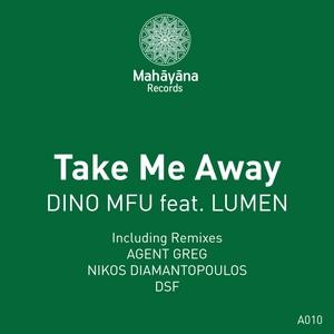 DINO MFU feat LUMEN - Take Me Away