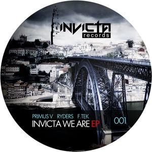 PRIMUS V/RYDERS/F TEK - Invicta We Are