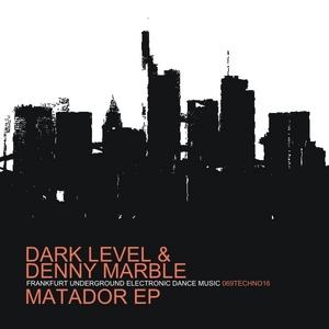 DARK LEVEL/DENNY MARBLE - Matador EP