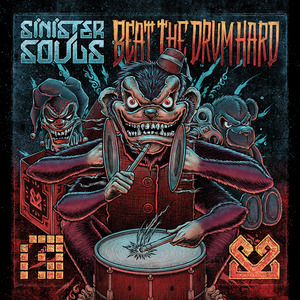 SINISTER SOULS - Beat The Drum Hard