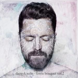 DAPAYK SOLO/VARIOUS - Fenou Bouquet Vol 2 (DJ Mix)