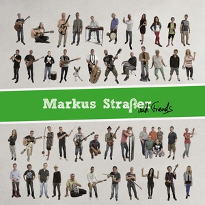 STRAAER, Markus - And Friends