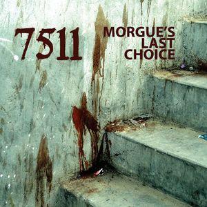 MORGUES LAST CHOICE - 7511