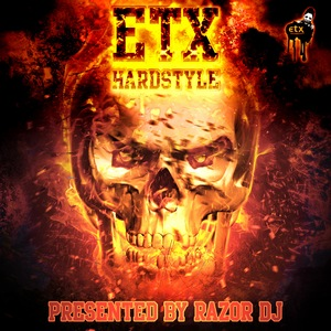 RAZOR DJ/VARIOUS - ETX Hardstyle By Razor DJ