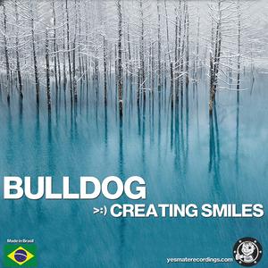 BULLDOG - Creating Smiles