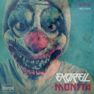 EXORELL feat RAGGA TWINS - Monsta