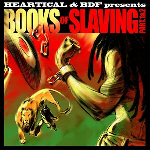 VARIOUS - Heartical & BDF Presents: Books Of Slaving Part 1 & 2