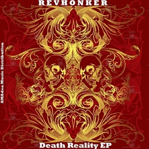 REVHONKER - Death Reality EP