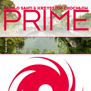 SANTI, Camilo/KRZYSZTOF CHOCHLOW - Prime