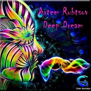 ARTEM RUBTSOV - Deep Dream