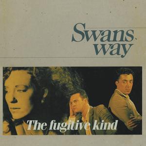 SWANSWAY - The Fugitive Kind (Bonus Tracks Edition)