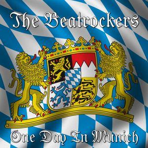 BEATROCKERS, The - One Day In Munich