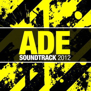 VARIOUS - ADE Soundtrack 2012