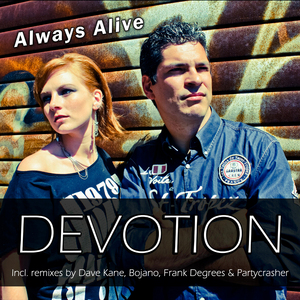 DEVOTION - Always Alive