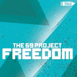 69 PROJECT, The - Freedom