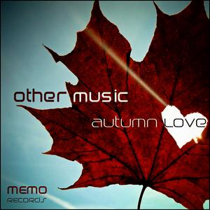 OTHER MUSIC - Autumn Love