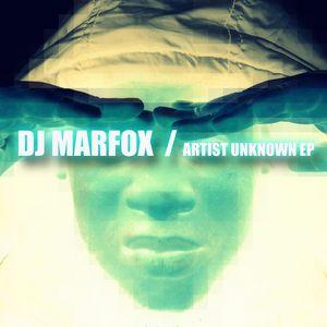 DJ MARFOX - Artist Unknown
