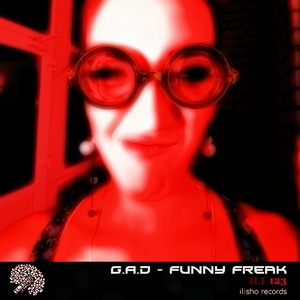 GAD - Funny Freak