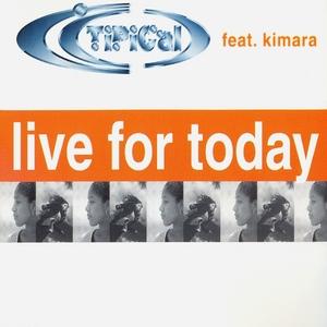 TI PI CAL feat KIMARA - Live For Today