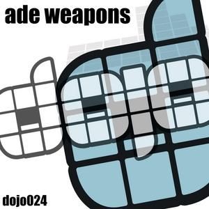 NEWTON, Dean/KEN FAN/SAM BYLETT/MATT MCLARRIE - Dojo Ade Weapons