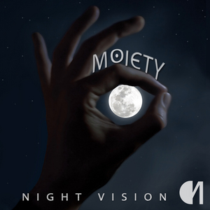 MOIETY - Night Vision