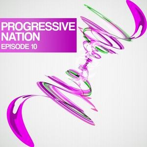 VARIOUS - Progressive Nation (Episode 10)