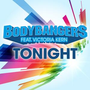 BODYBANGERS feat VICTORIA KERN - Tonight