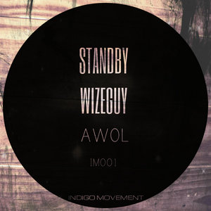 STANDBY & WIZEGUY - Awol