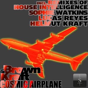 BROWN & KRAFT - Cosmic Airplane