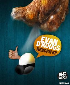 EVAN D'ROUGS - Reborn