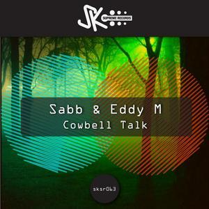 SABB/EDDY M - Cowbell Talk