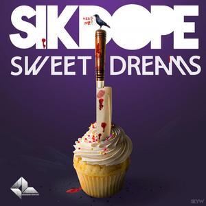 SIKDOPE - Sweet Dreams