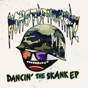 MONSTAPHUNKAZ - Dancin' The Skank EP