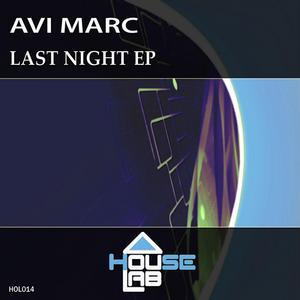 AVI MARC - Last Night EP