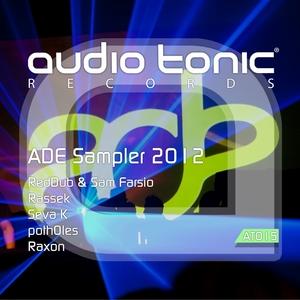 REDDUB/SAM FARSIO/RASSEK/SEVA K/POTHOLES/RAXON - ADE Sampler 2012