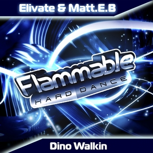 ELIVATE & MATT EB - Dino Walkin