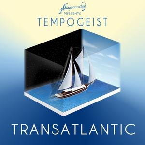 TEMPOGEIST - Transatlantic